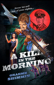 A Kill in the Morning