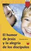 El humor de Jesús y la alegría de los discípulos (eBook-ePub)