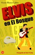Elvis en el Bosque. Psicografía de Elvis Presley