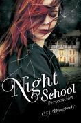 Night School: Persecución