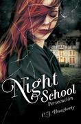 Night School: Persecución