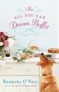 The All You Can Dream Buffet: A Novel