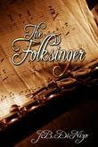 The Folksinger and His Songs