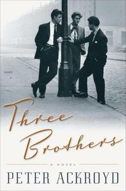 Three Brothers: A Novel