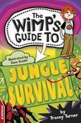 EDGE : The Wimp's Guide: Jungle Survival