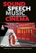 Sound, Speech, Music in Soviet and Post-Soviet Cinema