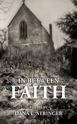 In Between Faith