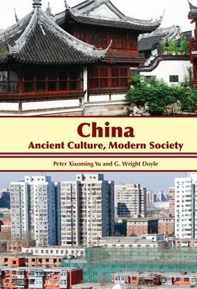 China: Ancient Culture, Modern Society
