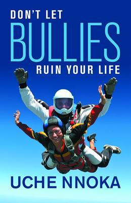 Don't Let Bullies Ruin Your Life