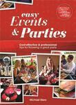 Easy Events & Parties: Cost-Effective & Professional Tips for Throwing a Great Party