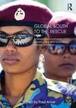 Global South to the Rescue: Emerging Humanitarian Superpowers and Globalizing Rescue Industries
