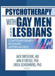 Psychotherapy with Gay Men and Lesbians: Contemporary Dynamic Approaches