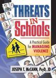 Threats in Schools: A Practical Guide for Managing Violence