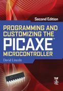 Programming and Customizing the PICAXE Microcontroller 2/E