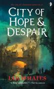 City of Hope & Despair: City of a Hundred Rows, Book 2