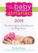 The 2014 Baby Names Almanac