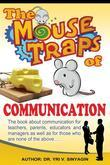 The Mouse Traps of Communication