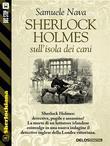 Sherlock Holmes sull'isola dei cani