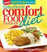 Taste of Home: Comfort Food Diet Cookbook: New Quick & Easy Favorites: Slim Down with 427 Satisfying Recipes!