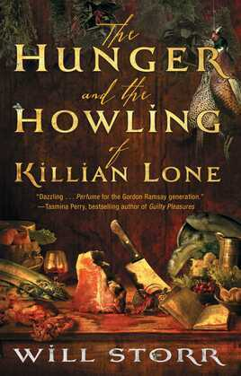 The Hunger and the Howling of Killian Lone: The Secret Ingredient of Unforgettable Food Is Suffering