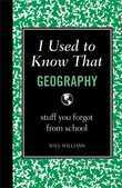 I Used to Know That: Geography