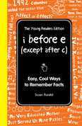 I Before E (Except After C): The Young Readers Edition