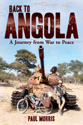 Back to Angola: A Journey from War to Peace
