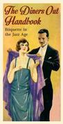 The Diners Out Handbook: Etiquette in the Jazz Age