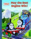 Thomas and Friends: May the Best Engine Win (Thomas &amp; Friends)