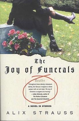 The Joy of Funerals
