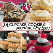 101 Cupcakes, Cookies & Brownies Cookbook: Scrumptious easy-to-make and decorate treats for every occasion