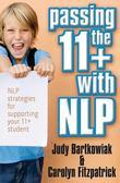 Passing the 11+ with Nlp - Nlp Strategies for Supporting Youpassing the 11+ with Nlp - Nlp Strategies for Supporting Your 11 Plus Student R 11 Plus St