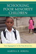 Schooling Poor Minority Children: New Segregation in the Post-Brown Era