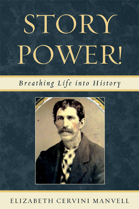 Story Power: Breathing Life into History