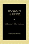 Random Musings: Reflections of a Black Intellectual