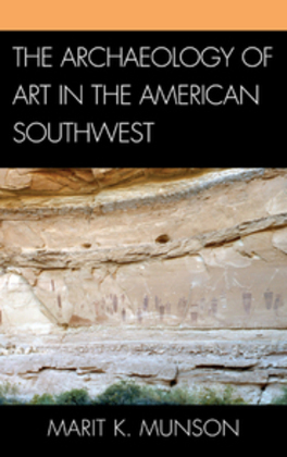 The Archaeology of Art in the American Southwest