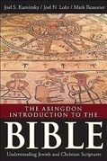 The Abingdon Introduction to the Bible: Understanding Jewish and Christian Scriptures