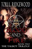 Blood and Fire (the Talbot Trilogy, Book Two)