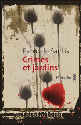 Crimes et jardins