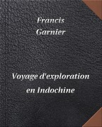 Voyage d'exploration en Indochine