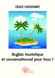 Anglais touristique et conversationnel pour tous !