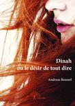 Dinah ou le désir de tout dire