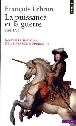 La Puissance et la Guerre (1661-1715)