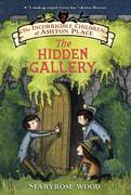 The Incorrigible Children of Ashton Place: Book II