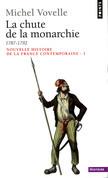 La Chute de la monarchie (1787-1792)