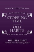 Stopping Time and Old Habits