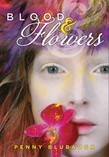 Blood & Flowers