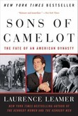 Sons of Camelot: The Fate of an American Dynasty