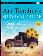 The Art Teacher's Survival Guide for Secondary Schools: Grades 7-12