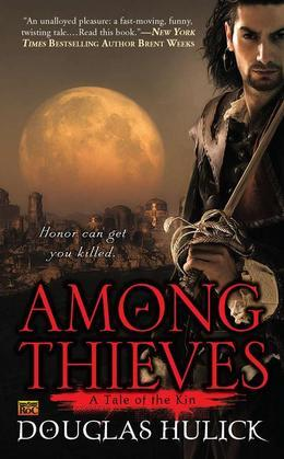 Among Thieves: A Tale of the Kin